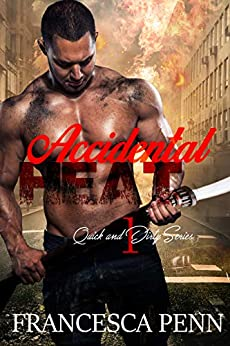 Accidental Heat (Quick and Dirty Series Book 1) Review