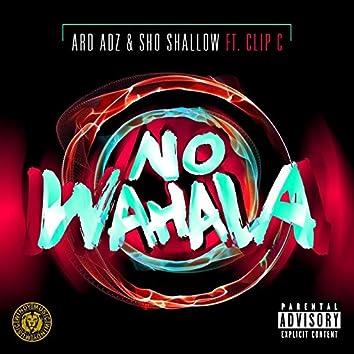 No Wahala (feat. Clip C)