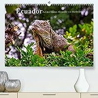 Ecuador - Auf den Spuren Alexander von Humboldts (Premium, hochwertiger DIN A2 Wandkalender 2022, Kunstdruck in Hochglanz): Bilder von Menschen, Fauna und Flora, Kultur und Natur. (Monatskalender, 14 Seiten )