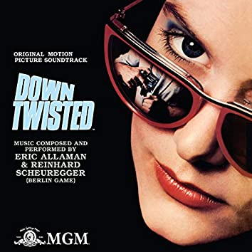Down Twisted (Original Motion Picture Soundtrack)