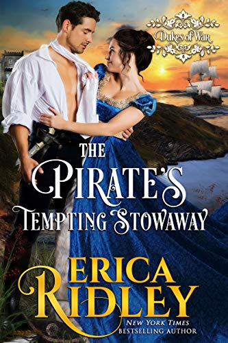 The Pirate's Tempting Stowaway: A Regency Romance (Dukes of War Book 6)