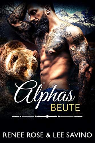 Alphas Beute (Bad-Boy-Alphas-Serie 11)