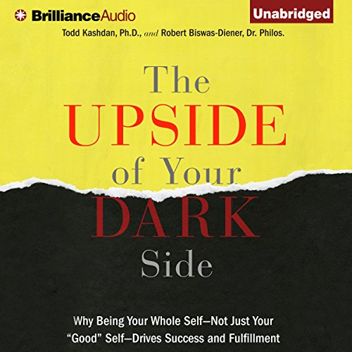 The Upside of Your Dark Side audiobook cover art