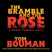 The Bramble and the Rose (Henry Farrell)