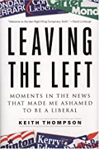Leaving the Left: Moments in the News That Made Me Ashamed to Be a Liberal