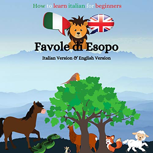 How to Learn Italian for Beginners: Le Favole Di Esopo [Aesop's Fables] Titelbild