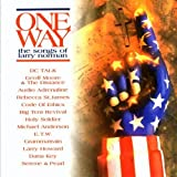 One Way: Songs of Larry Norman by Various Artists (1995-08-01)