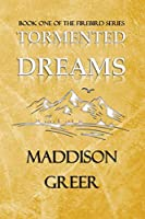 Tormented Dreams: Book One of the Firebird Series