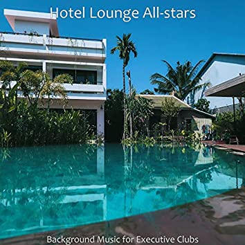 Background Music for Executive Clubs