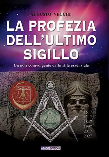 Augusto Vecchi - La profezia dell