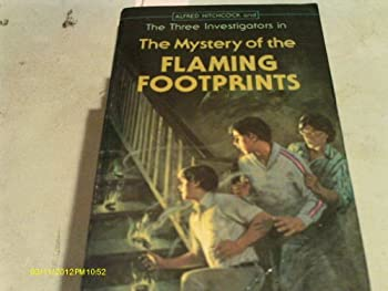 The Mystery of the Flaming Footprints - Book #15 of the Alfred Hitchcock and The Three Investigators