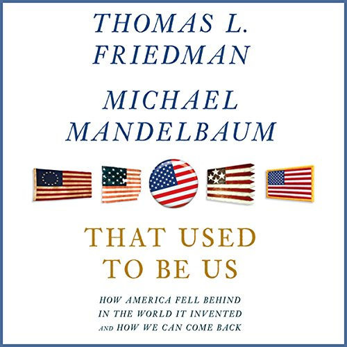 That Used to Be Us audiobook cover art