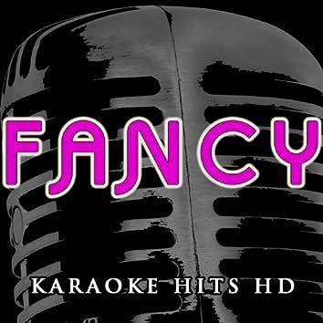 Fancy (Karaoke) [In the Style of Iggy Azalea & Charli Xcx]
