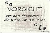 (309601) PST-SCHILD - VORSICHT vor dem Frauchen die Katze ist harmlos - Gr. ca. 30cm x 20cm - Kunststoff-Schild Hinweisschild