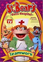 St Bear's Dolls Hospital: Teamwork [DVD]