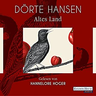 Altes Land                   By:                                                                                                                                 Dörte Hansen                               Narrated by:                                                                                                                                 Hannelore Hoger                      Length: 5 hrs and 13 mins     15 ratings     Overall 4.8