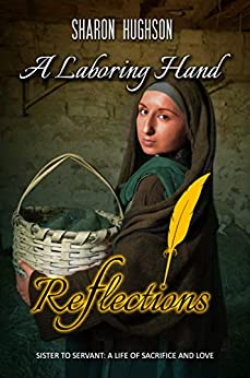 A Laboring Hand (Reflections Book 2) by [Sharon Hughson]