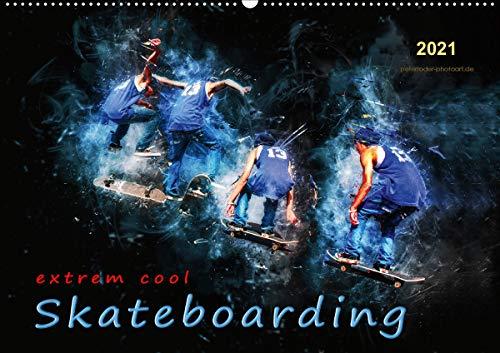 Skateboarding - extrem cool (Wandkalender 2021 DIN A2 quer)