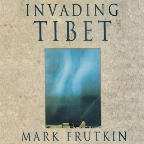 Invading Tibet audiobook cover art