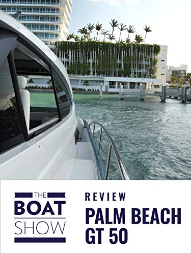 Clip: Palm Beach GT 50 - The Boat Show