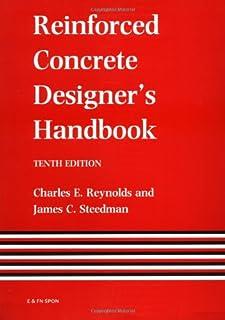 Reinforced Concrete Designer's Handbook, Tenth Edition