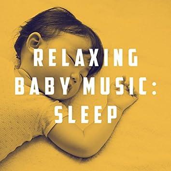 Relaxing Baby Music: Sleep