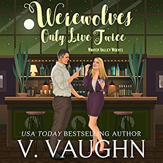 Werewolves Only Live Twice audiobook cover art