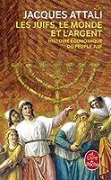 Les Juifs, le monde et l'argent: Histoire Economique Du People Juif (Ldp Litterature)