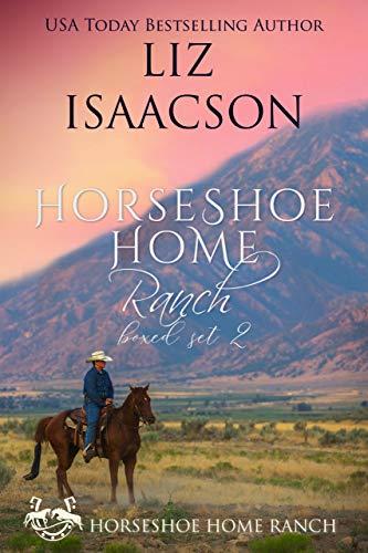 Horseshoe Home Ranch 2: Horseshoe Home Ranch Romance, Collection 2 (Horseshoe Home Boxed Set)