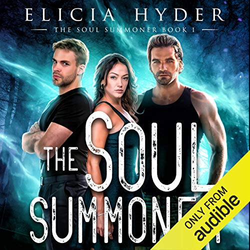 The Soul Summoner Audiobook By Elicia Hyder cover art
