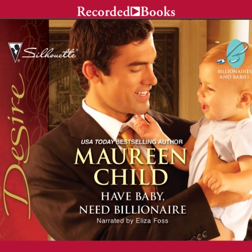 Have Baby, Need Billionaire audiobook cover art