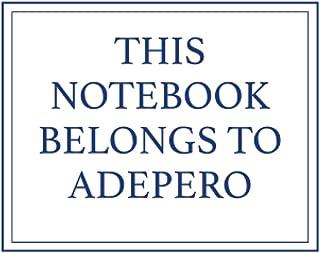 This Notebook Belongs to Adepero