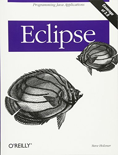 Eclipse: A Java Developer\'s Guide (Classique Us)