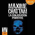 La conjuration primitive audiobook cover art