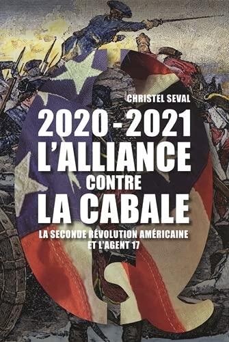 2020-2021 Lalliance contre la Cabale: La seconde révolution américaine et lagent 17