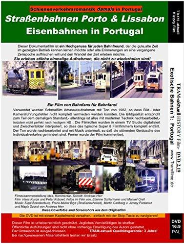 Bahnromantik - damals in Portugal (1982): Die Electricos Porto & Lissabon; Portugals Eisenbahnen 1982
