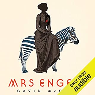 Mrs Engels                   By:                                                                                                                                 Gavin McCrea                               Narrated by:                                                                                                                                 Annie Farr                      Length: 11 hrs and 55 mins     12 ratings     Overall 4.4