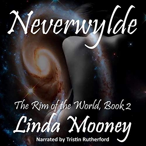 Neverwylde Audiobook By Linda Mooney cover art