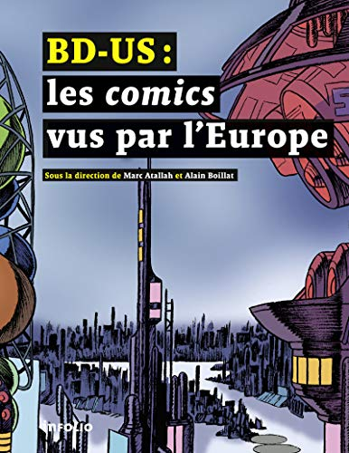 BD-US : Les comics vus par l'Europe