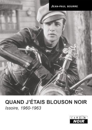 QUAND JETAIS BLOUSON NOIR (Camion Noir)