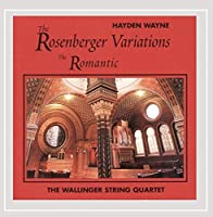 Rosenberger Variations: The Romantic