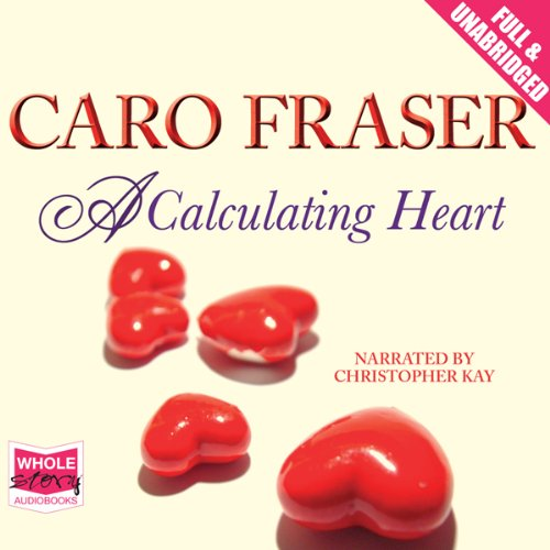 A Calculating Heart Audiobook By Caro Fraser cover art