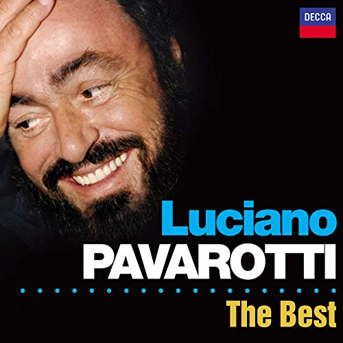 Luciano Pavarotti - The Best