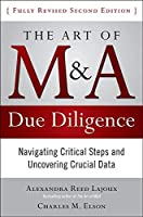 The Art of M & A Due Diligence: Navigating Critical Steps and Uncovering Crucial Data