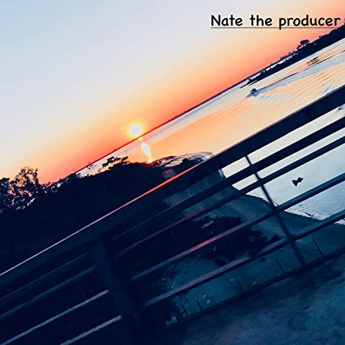 Nate the Producer