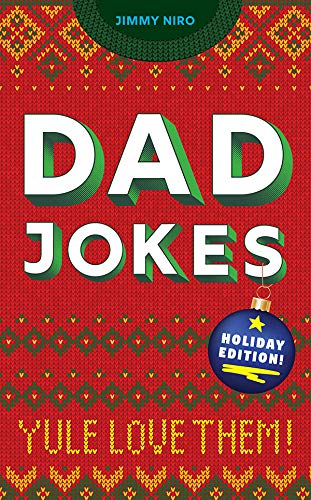 Dad Jokes Holiday Edition: Yule Love Them!