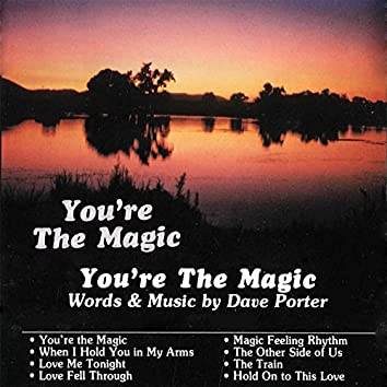 You're the Magic