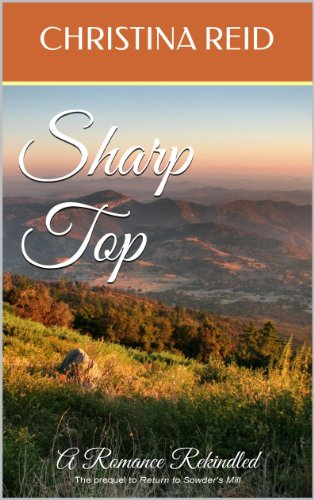 Book: Sharp Top - A Romance Rekindled by Christina Reid