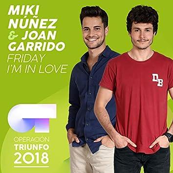 Friday I'm In Love (Operación Triunfo 2018)