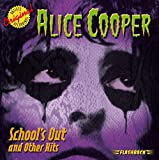 Songtexte von Alice Cooper - School's Out and Other Hits